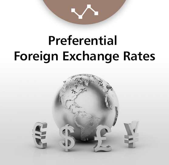 Preferential Foreign Exchange Rates